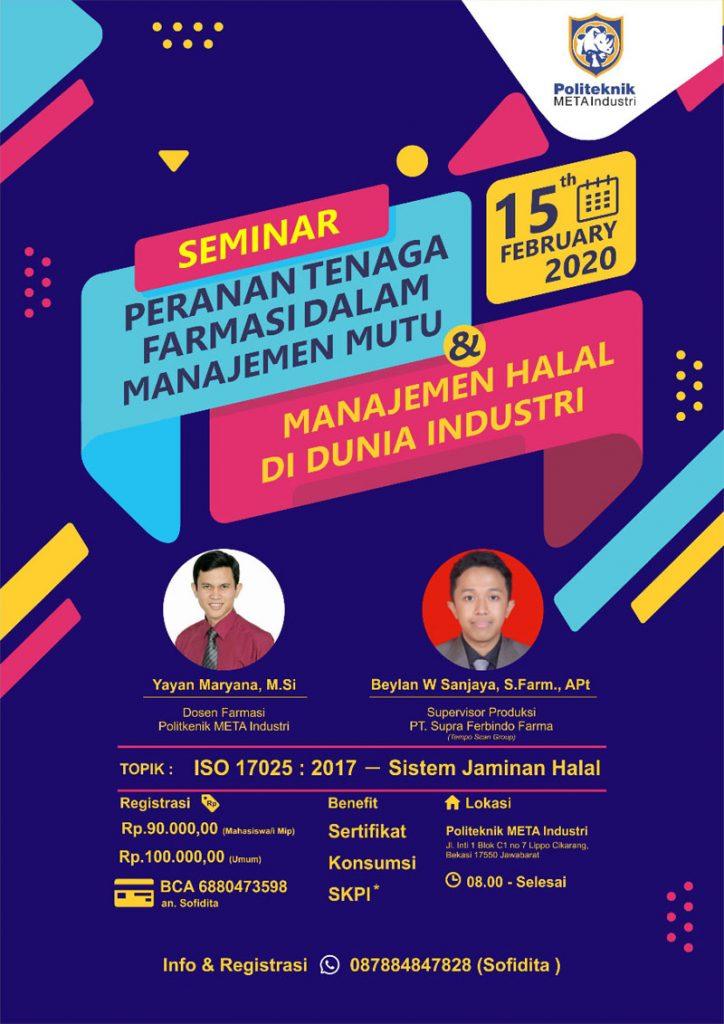 """Seminar """"Peranan Tenaga Farmasi Dalam Manajemen Mutu dan Manajemen Halal di Dunia Industri"""" Tanggal 15 Februari 2020"""